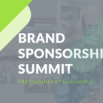 The Evolution of sponsorship - Brand sponsorship summit